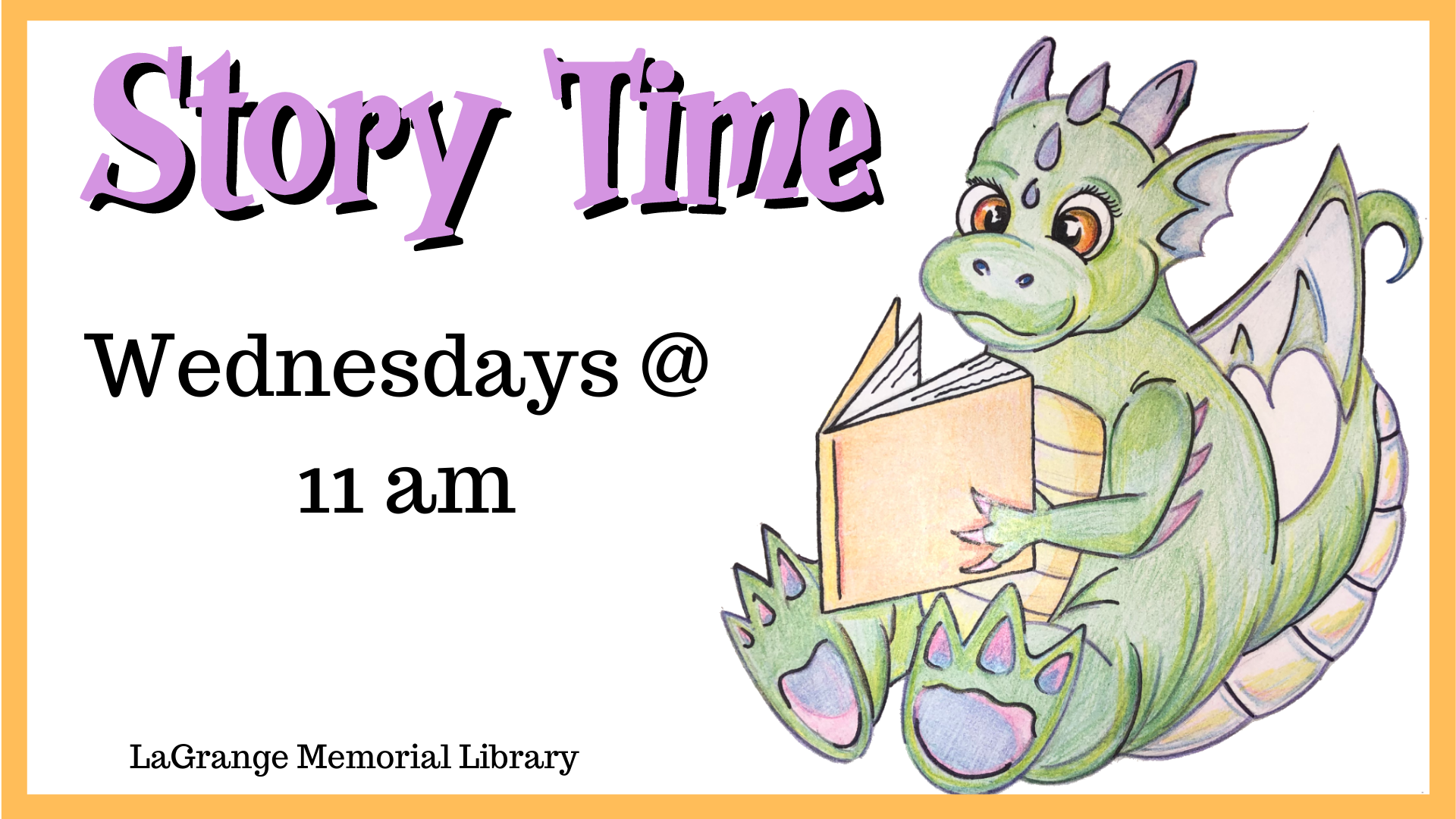 Story Time Wednesdays at 11 am at the LaGrange Memorial Library