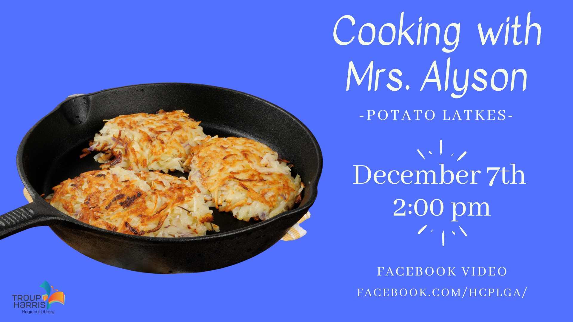 Cooking with Alyson - How to Make Potato Latkes, December 7, 2 pm Facebook Video
