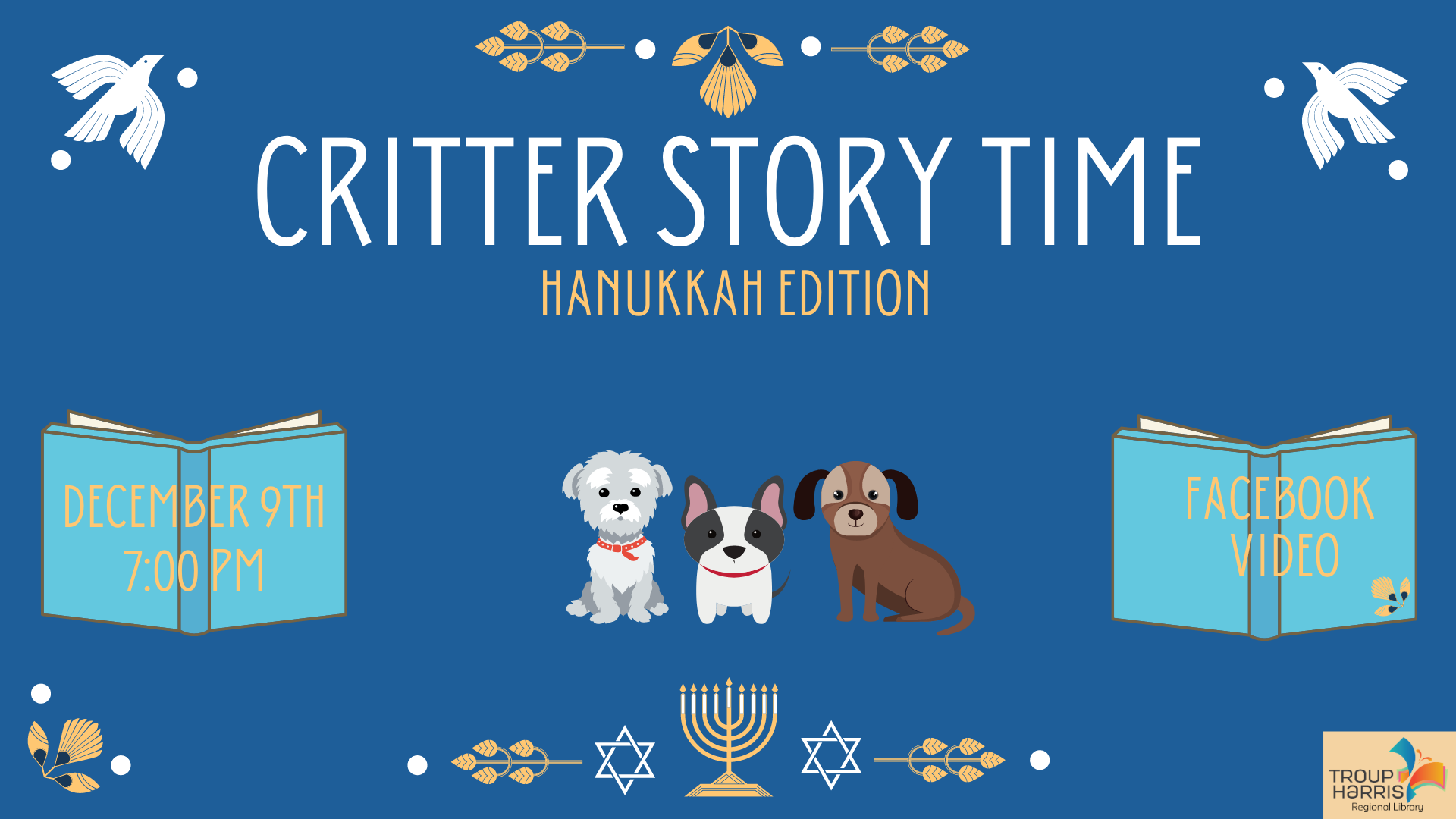 Critter Story Time: Hanukkah Edition. December 9th 7 pm Facebook Video