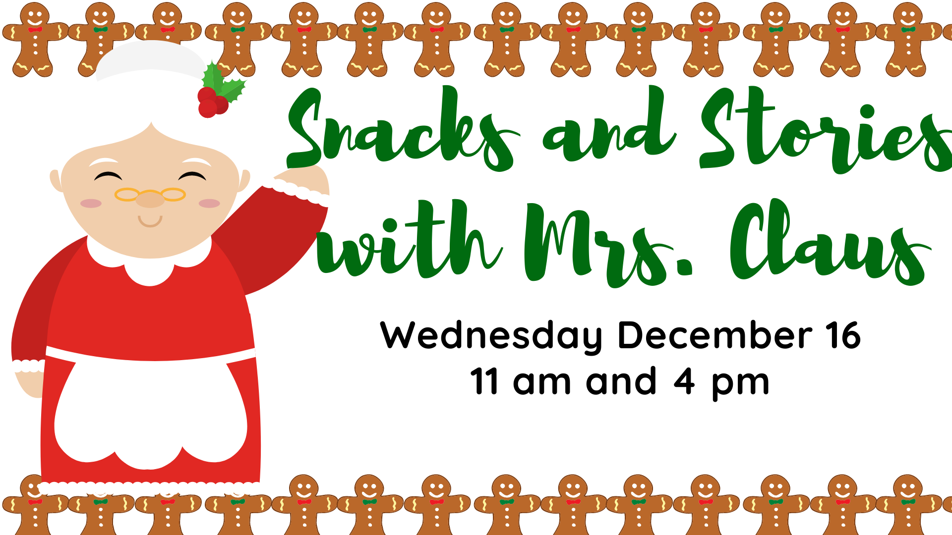 Snacks and Stories with Mrs. Claus