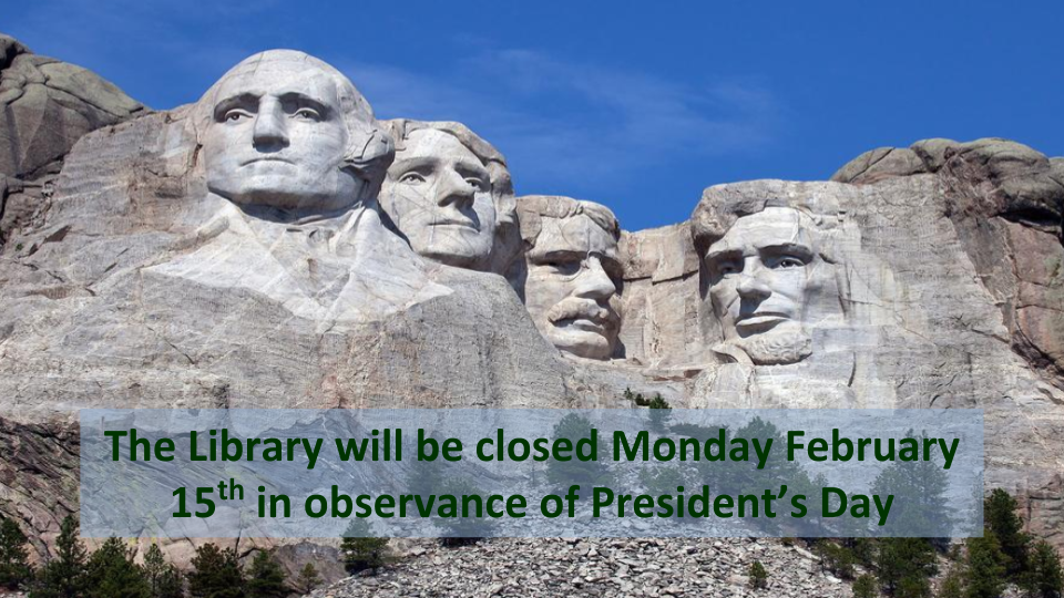 Closed Presidents Day