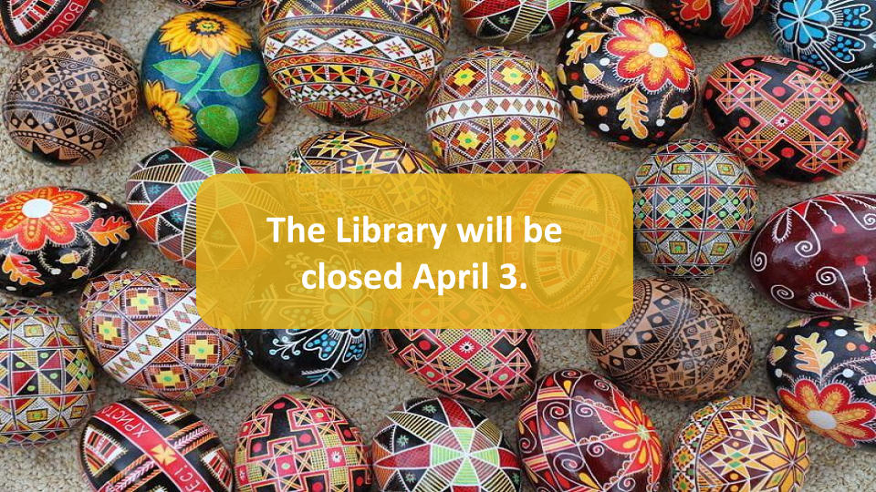 All Libraries closed for Easter