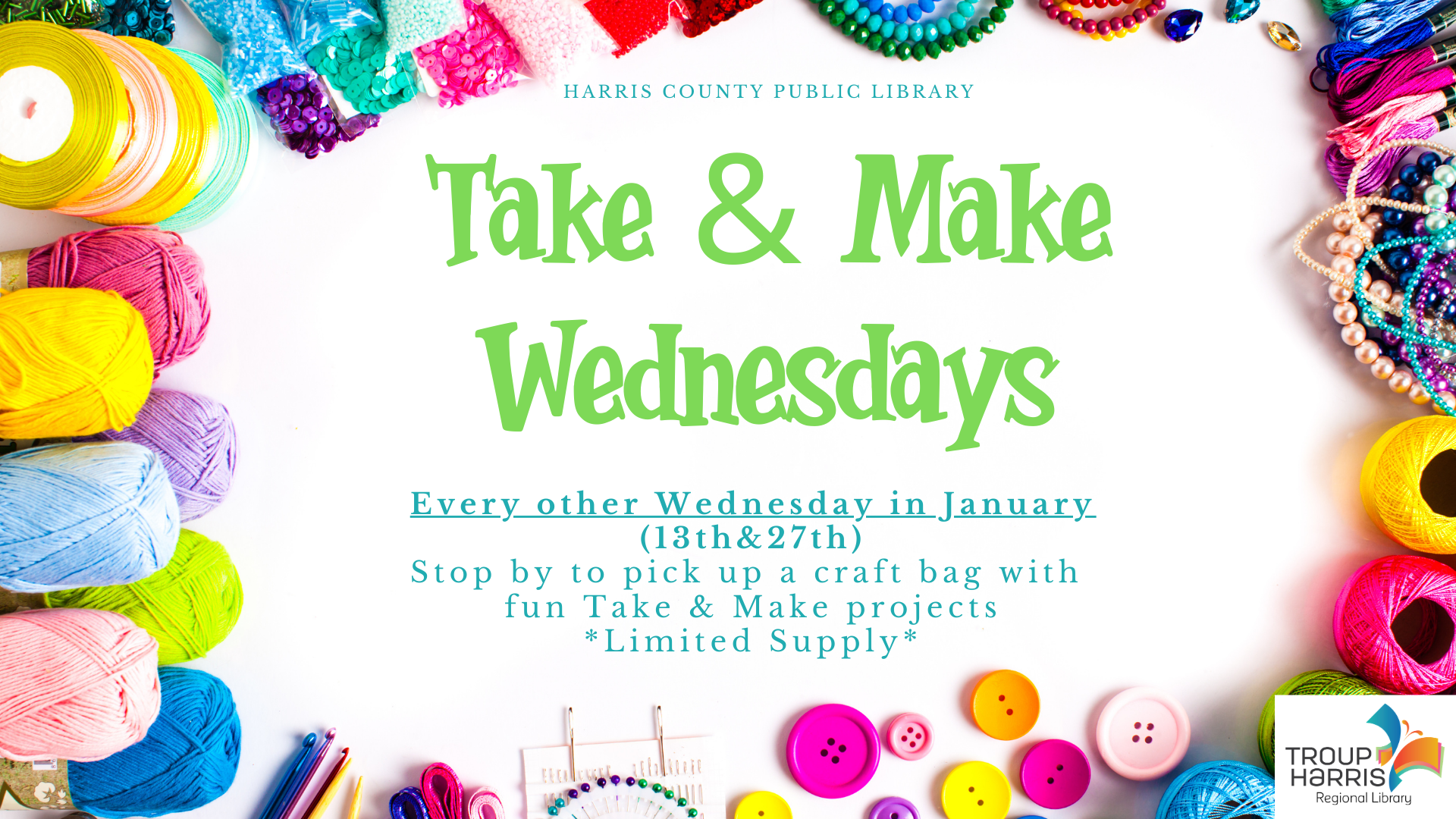 Take & Make Wednesdays
