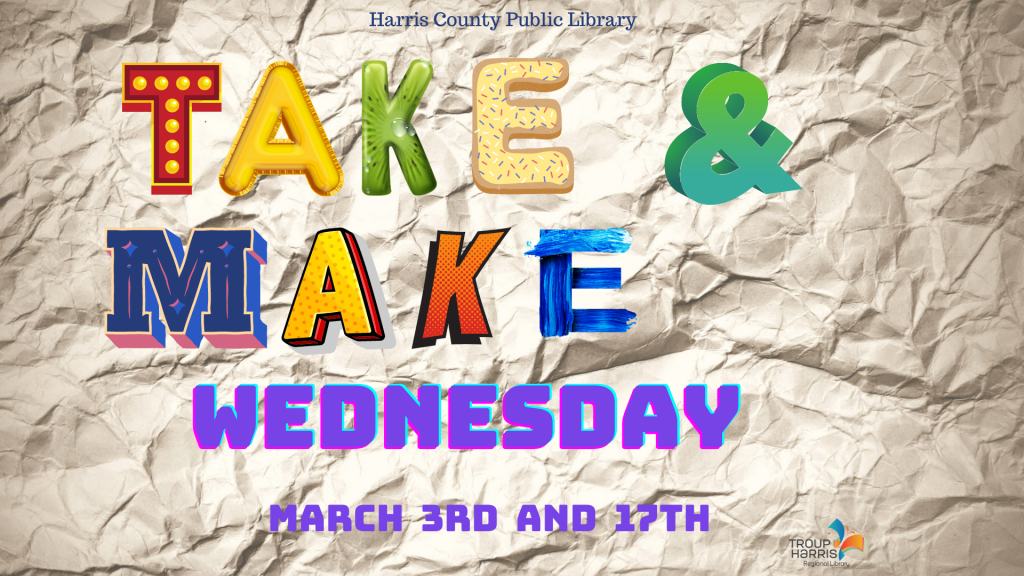 Take & Make Wednesday