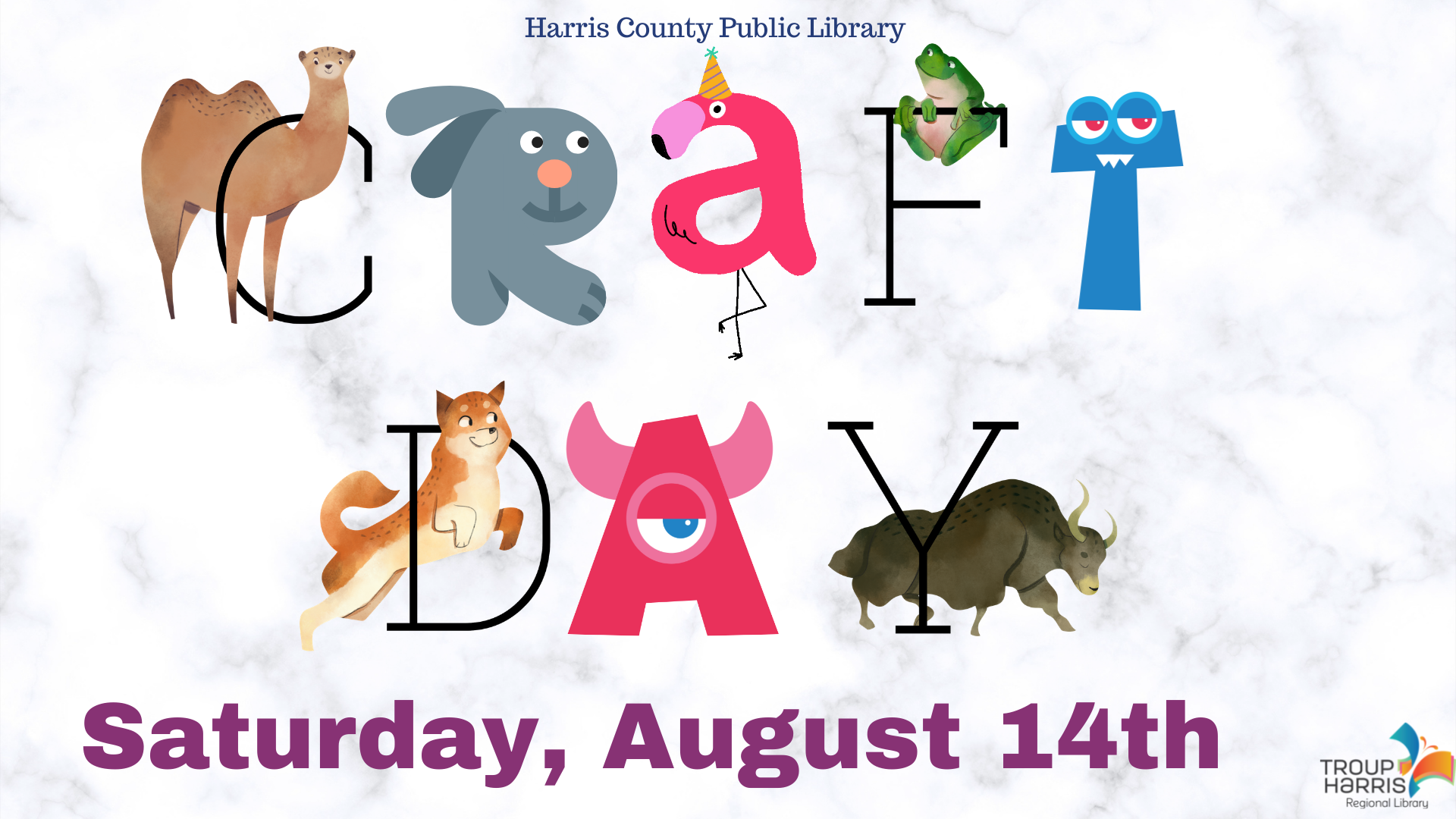 Craft Day at the Harris County Public Library all day on Saturday, August 14