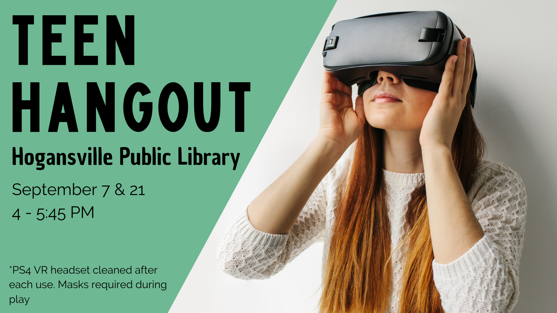 Middle & high school students: come hang out with us! We're meeting up at the Hogansville Library from 4-5:45 PM on September 21. Activities will include video games on the PS4 VR and Nintendo Switch consoles, board games, art supplies, and light refreshments. The PS4 VR headset will be sanitized between uses, and masks are required during play. No library card/registration required.
