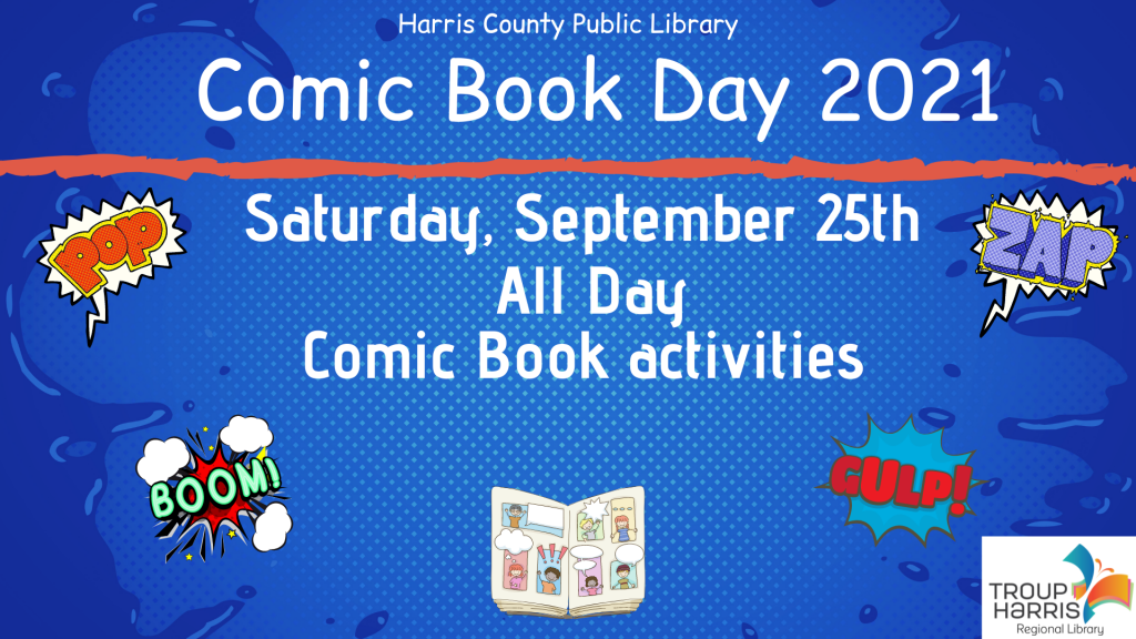 Enjoy comic book activities at the Harris County Public Library all day on Saturday, September 25! Be sure to check out some of our comics and manga!
