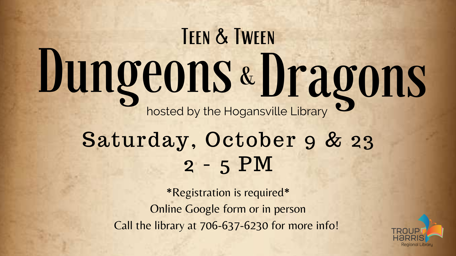 Join us for an in-person Dungeons & Dragons campaign on Saturday, October 9 from 2 - 5 PM! This event is open to middle and high school students. Those wishing to participate must fill out a Beginning Dungeons & Dragons packet to register. This can be obtained in person at the Hogansville Library or found online at this link! No library card required.