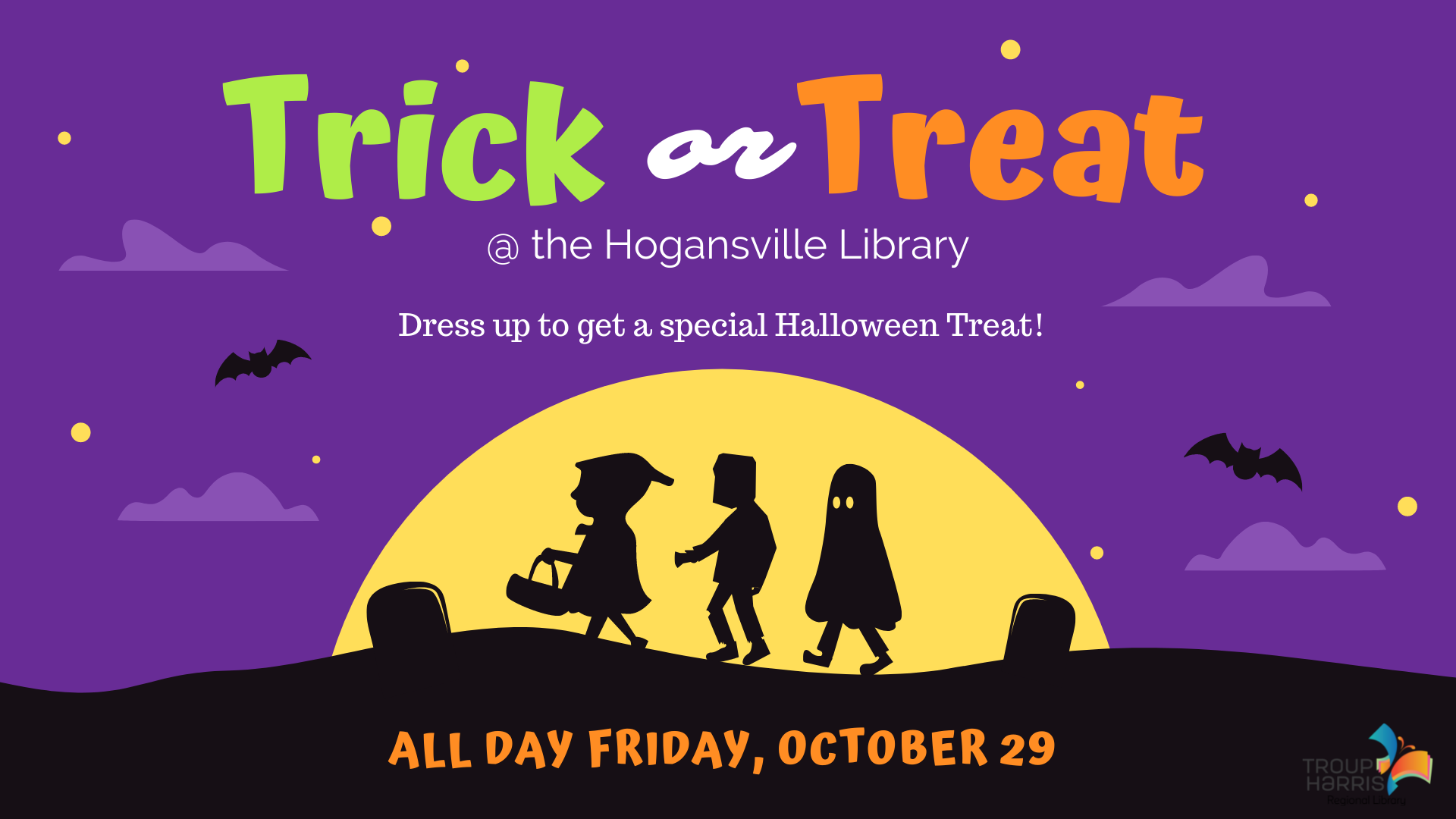 This is no trick - we'll have a special treat to give out when you stop by the Hogansville Library any time on Friday, October 29! Available while supplies last. No library card or registration required.