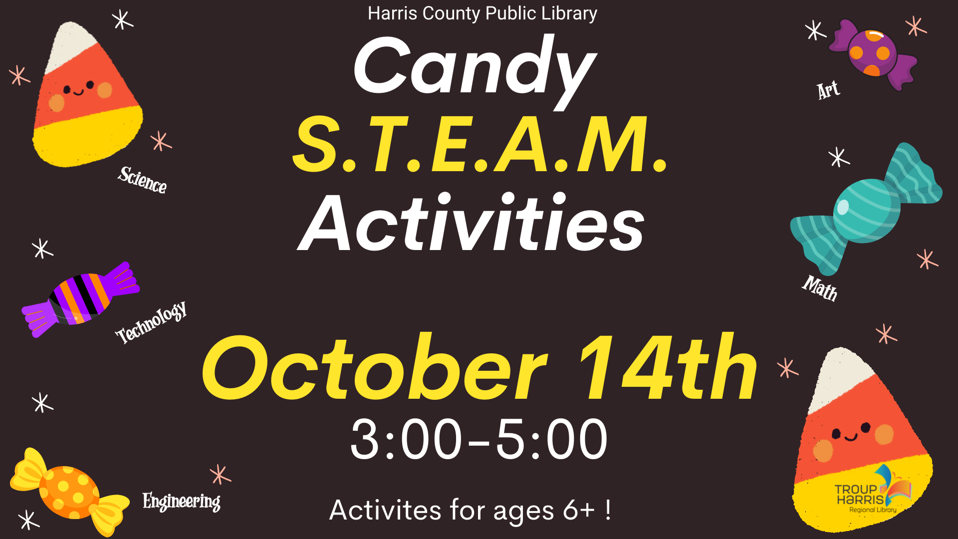 Does your child love science? We'll have some fun science activity stations set up at the Harris County Public Library from 3 to 5 PM on October 14. Your kids will take home a special candy treat!